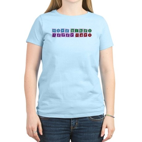 More Bikes, Fewer Cars Women's Light T-Shirt