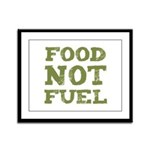 Food Not Fuel Framed Panel Print