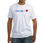 Marriage = Love Fitted T-Shirt