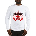 Firefighters Girlfriend Long Sleeve T-Shirt