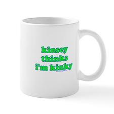 Kinsey Thinks I'm Kinky Mug