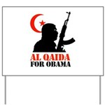 Al Qaida for Obama Yard Sign