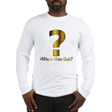 Who is John Galt Long Sleeve T-Shirt
