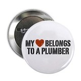 "My Heart Belongs to a Plumber 2.25"" Button"
