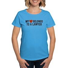 My Heart Belongs to a Lawyer Tee
