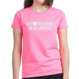 My Heart Belongs to a Lawyer Tee