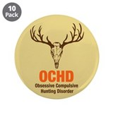 "OCHD Obsessive Hunting 3.5"" Button (10 pack)"