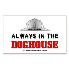 In The Doghouse Rectangle Decal
