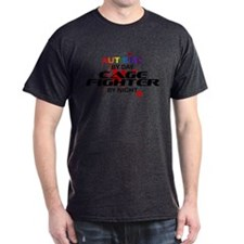Autistic Cage Fighter by Night T-Shirt