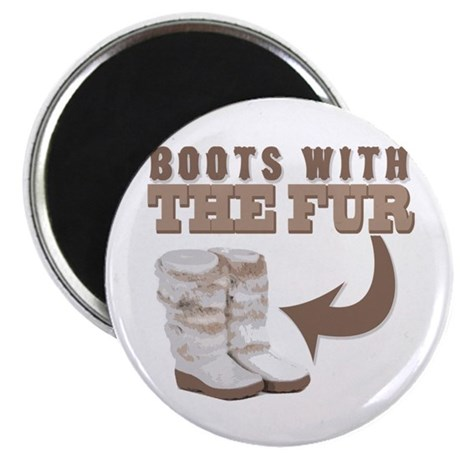Boots With The Fur Magnet