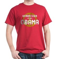 Hairdresser for Obama T-Shirt