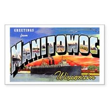 Manitowoc Wisconsin Greetings Rectangle Decal