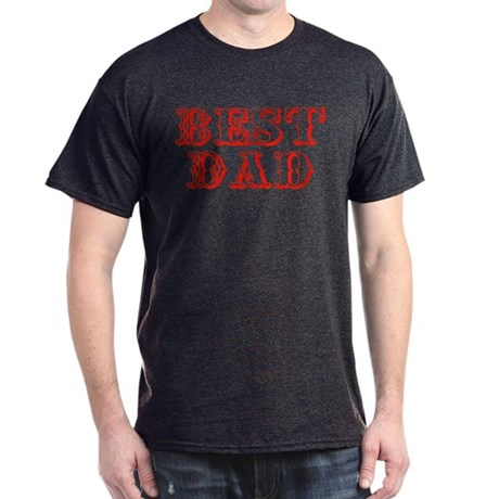 Father's Day Best Dad Dark T-Shirt