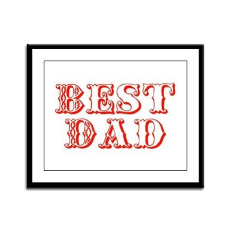 Father's Day Best Dad Framed Panel Print