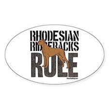 Rhodesian Ridgebacks Rule Oval Decal