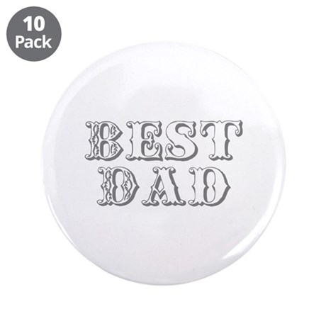 "Father's Day Best Dad 3.5"" Button (10 pack)"