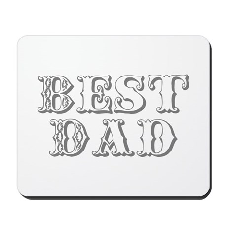 Father's Day Best Dad Mousepad