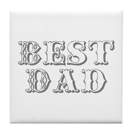 Father's Day Best Dad Tile Coaster