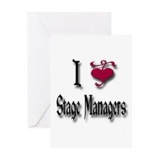 Love Stage Managers Greeting Card