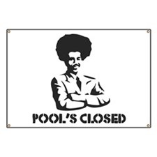 POOL'S CLOSED Banner