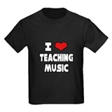 """I Love Teaching Music"" T"