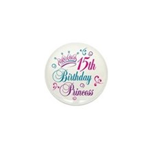 15th Birthday Princess Mini Button