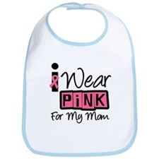 I Wear Pink Ribbon Mom Bib