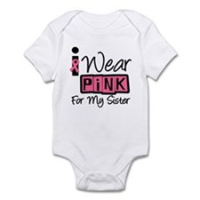 I Wear Pink Ribbon Sister Infant Bodysuit