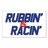 Rubbin' is Racin' Rectangle Decal