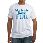 Kids Have Fur Fitted T-Shirt
