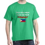 Make Me Look Filipino T-Shirt