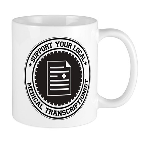 Support Medical Transcriptionist Mug