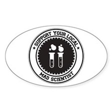 Support Mad Scientist Oval Sticker (50 pk)