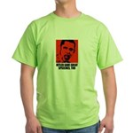 Hitler gave great speeches, too Green T-Shirt