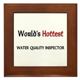 World's Hottest Water Quality Inspector Framed Til