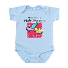 Hairdresser Mommy Infant Bodysuit