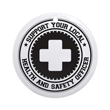 Support Health and Safety Officer Ornament (Round)