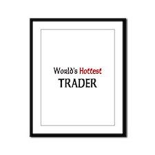World's Hottest Trader Framed Panel Print