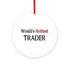 World's Hottest Trader Ornament (Round)