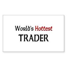World's Hottest Trader Rectangle Sticker