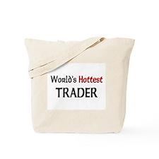 World's Hottest Trader Tote Bag