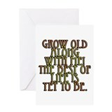 Grow Old Along With Me Greeting Card