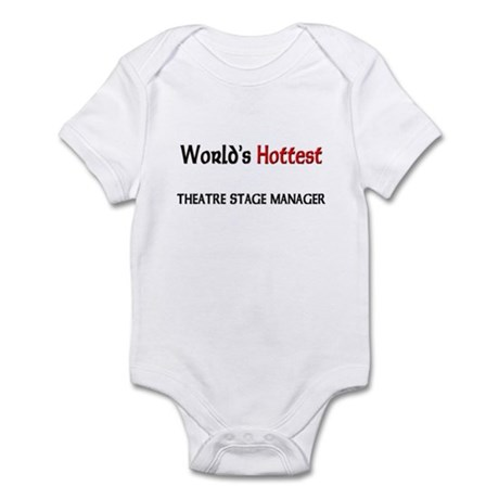 World's Hottest Theatre Stage Manager Infant Bodys