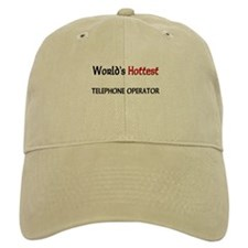 World's Hottest Telephone Operator Baseball Cap