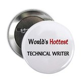 "World's Hottest Technical Writer 2.25"" Button"