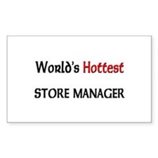 World's Hottest Store Manager Rectangle Decal