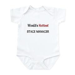 World's Hottest Stage Manager Infant Bodysuit