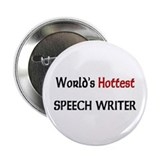 "World's Hottest Speech Writer 2.25"" Button (10 pac"