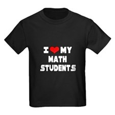 """I Love My Math Students"" T"