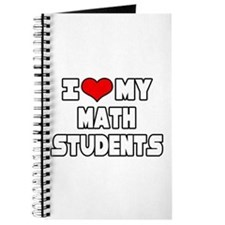 """I Love My Math Students"" Journal"